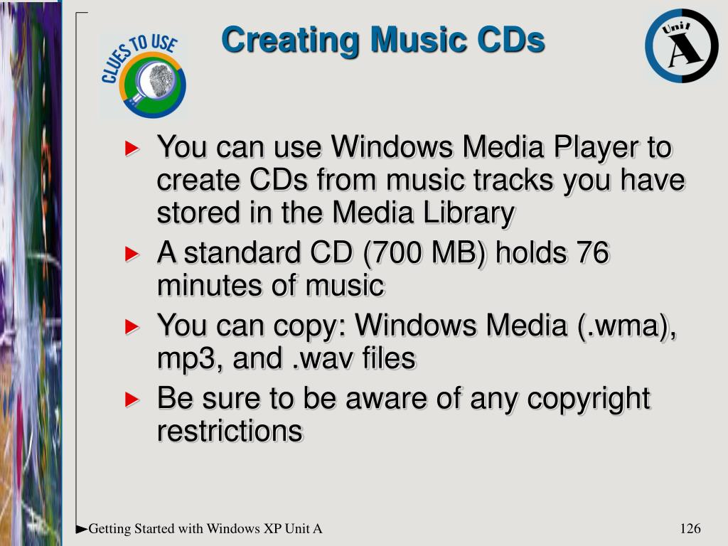 You can use Windows Media Player to create CDs from music tracks you have stored in the Media Library