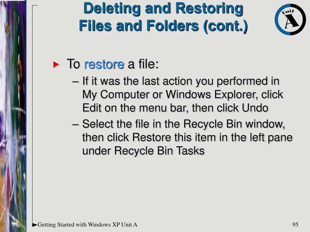 Deleting and Restoring