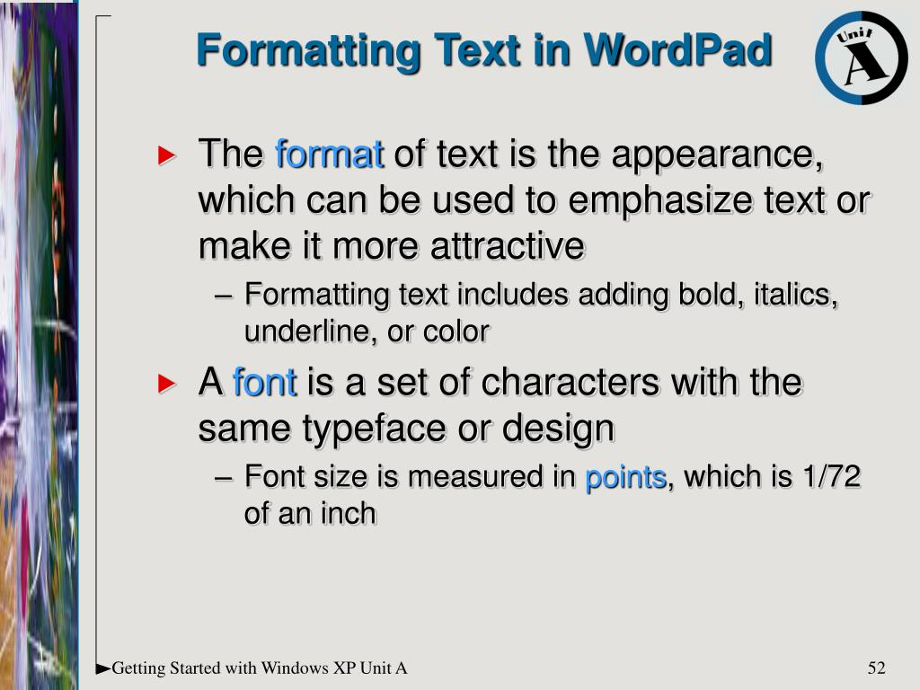 Formatting Text in WordPad