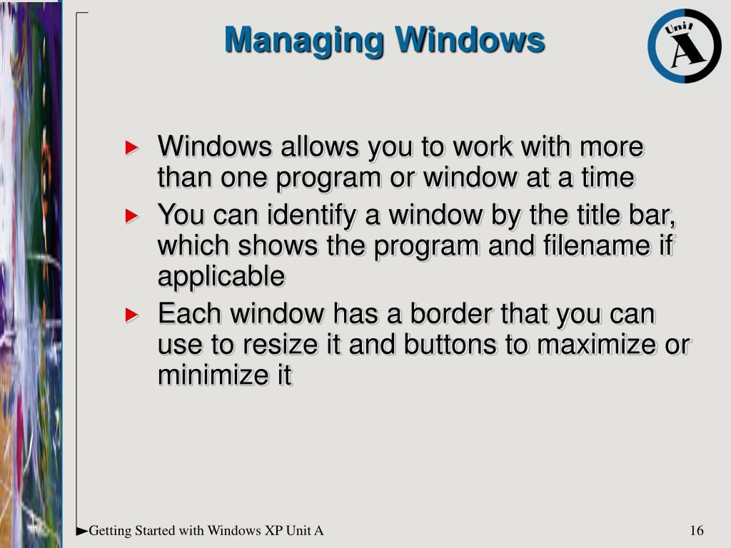 Managing Windows