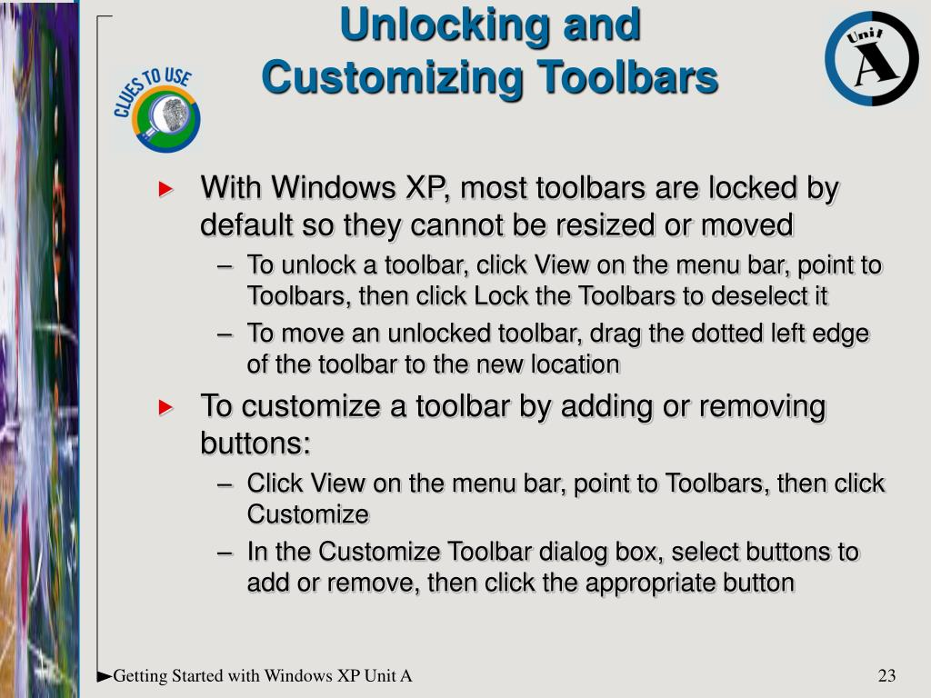With Windows XP, most toolbars are locked by default so they cannot be resized or moved