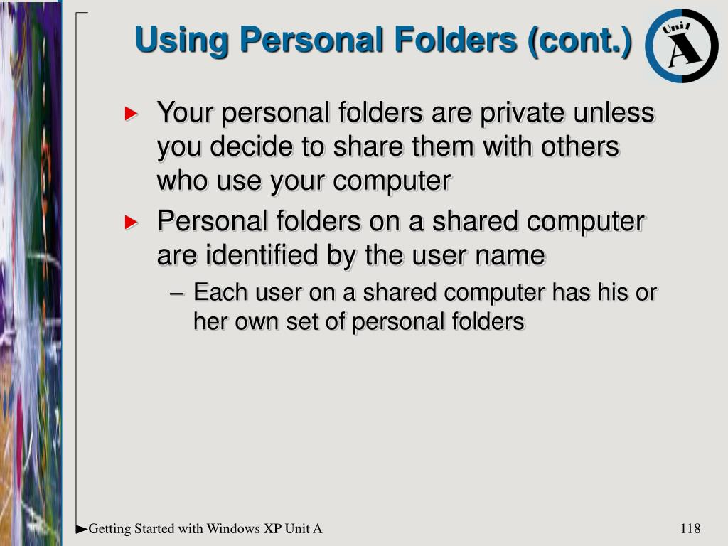 Using Personal Folders (cont.)
