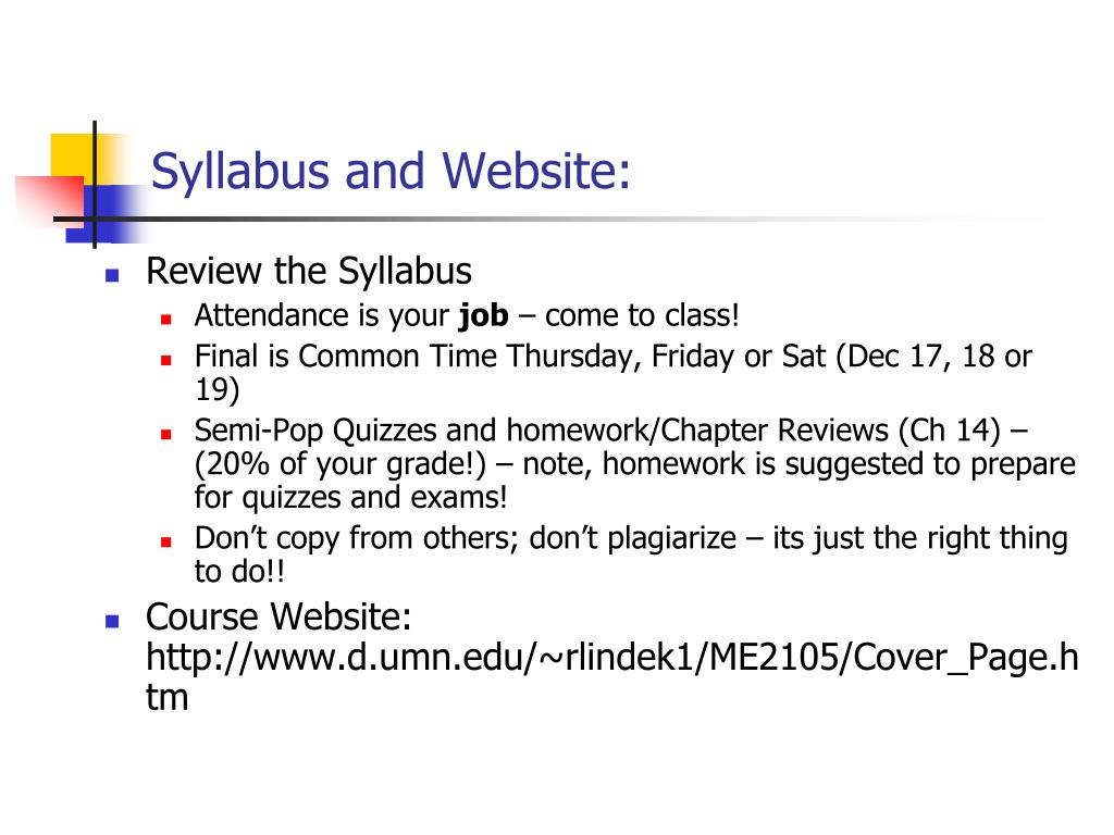 Syllabus and Website: