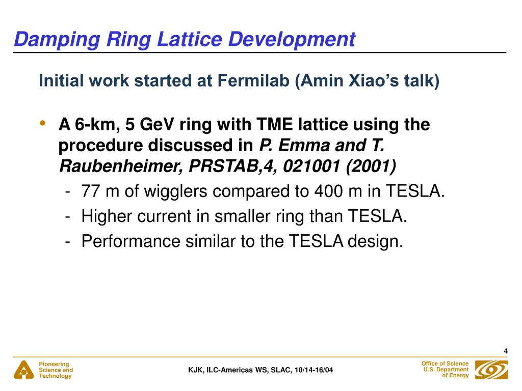 Damping Ring Lattice Development
