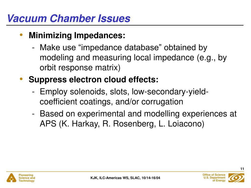 Vacuum Chamber Issues