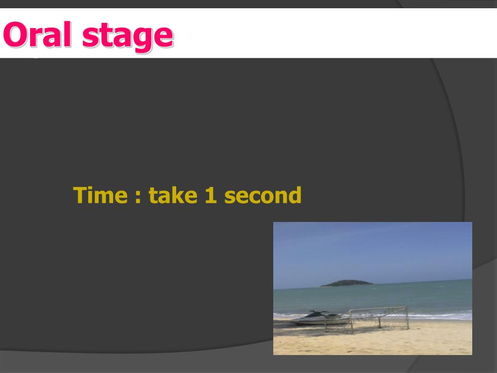 Oral stage