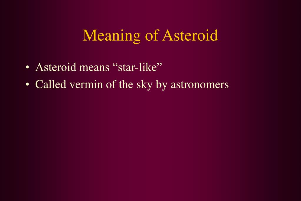 Meaning of Asteroid