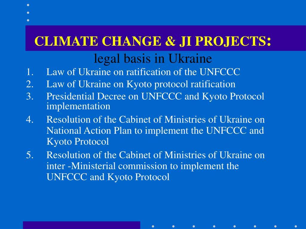 CLIMATE CHANGE & JI PROJECTS