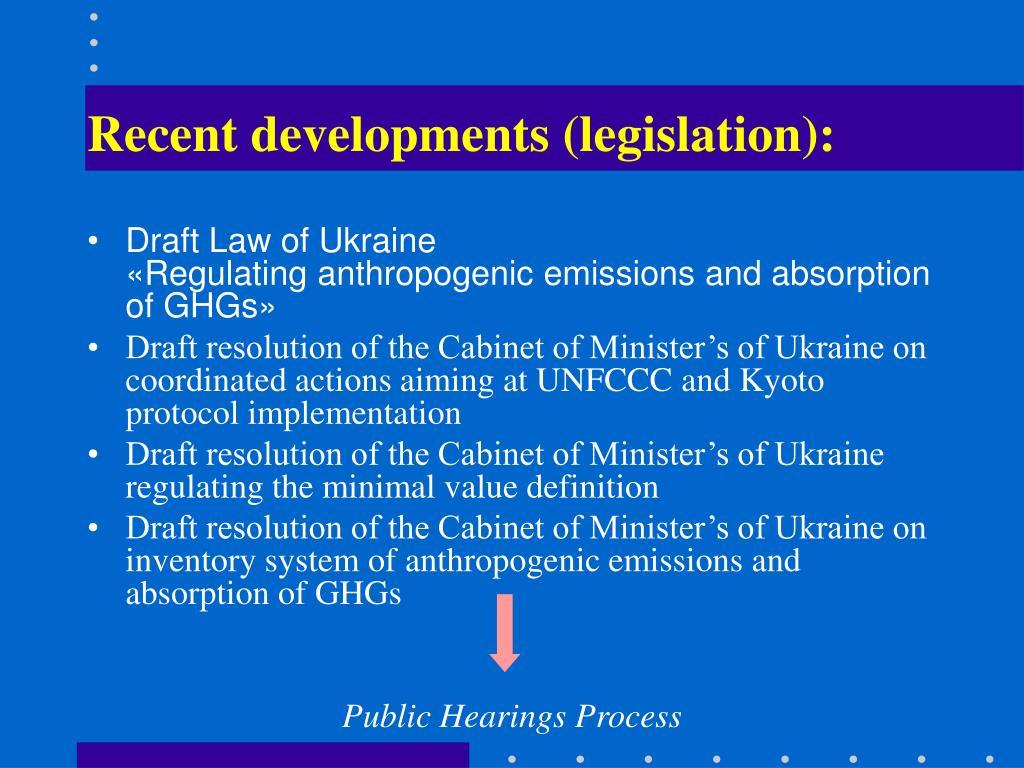 Recent developments (legislation):
