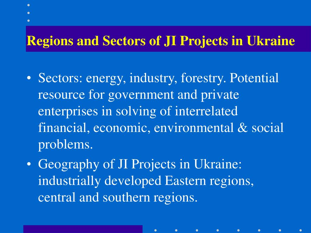 Regions and Sectors of JI Projects in Ukraine