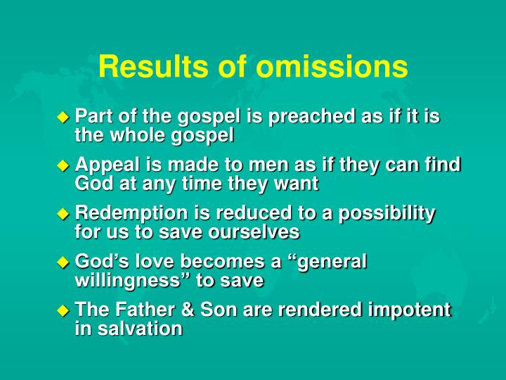 Results of omissions