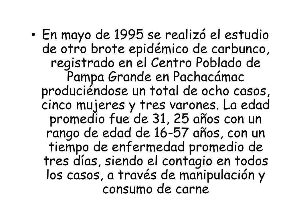En mayo de 1995 se realizó el estudio de otro brote