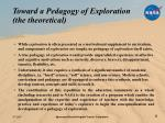 toward a pedagogy of exploration the theoretical