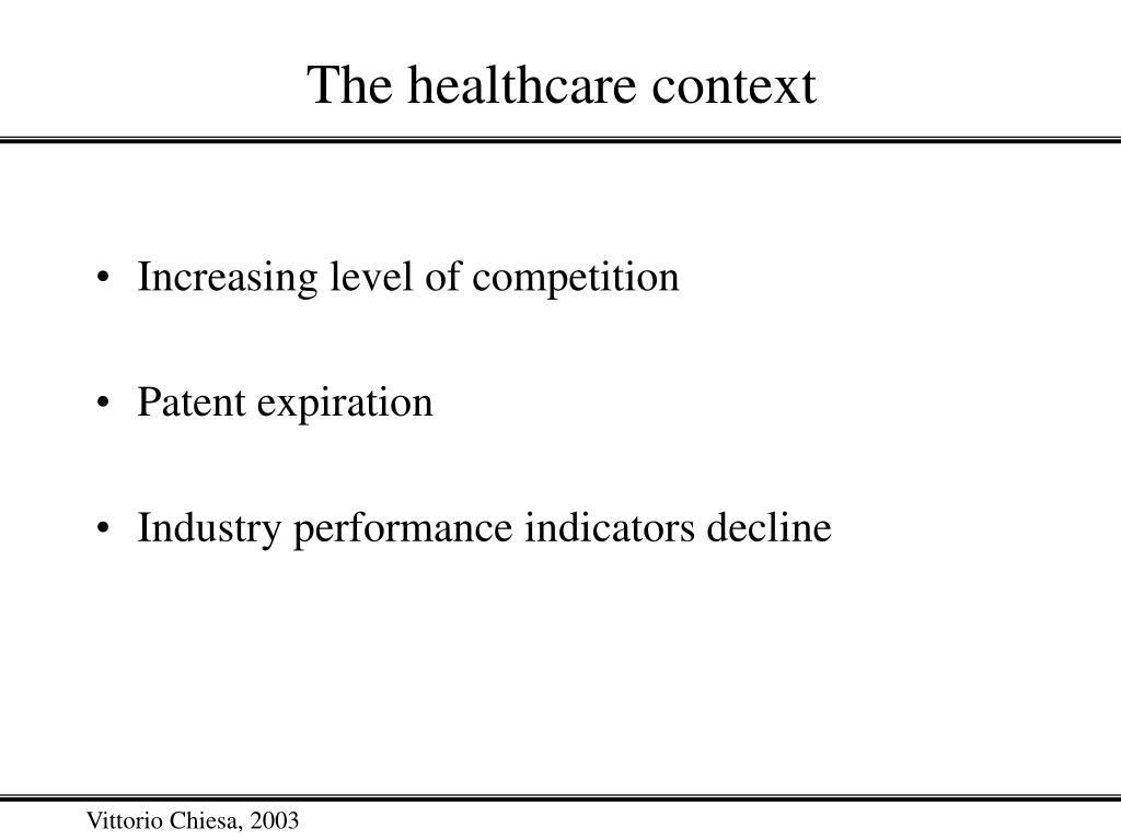 The healthcare context