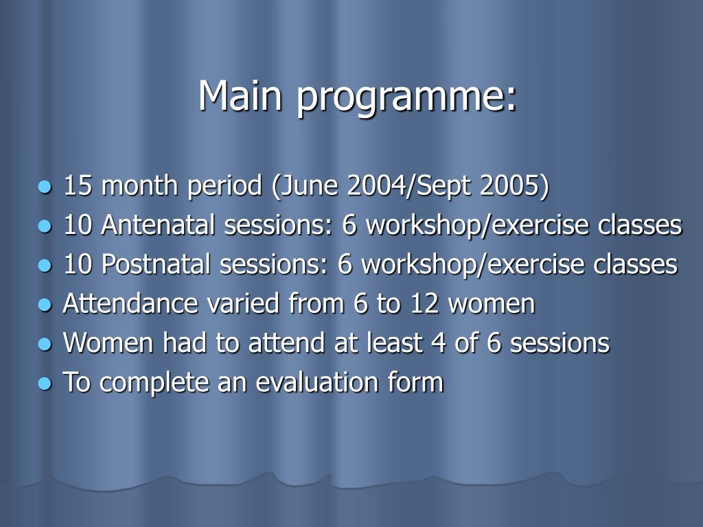 Main programme: