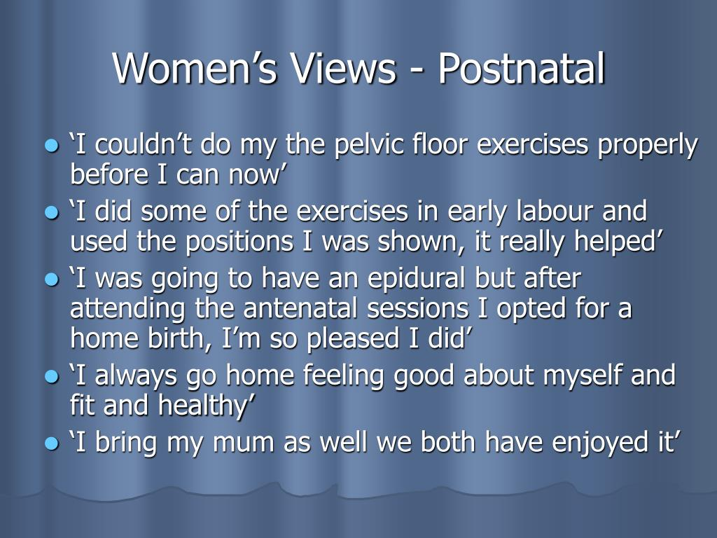 Women's Views - Postnatal