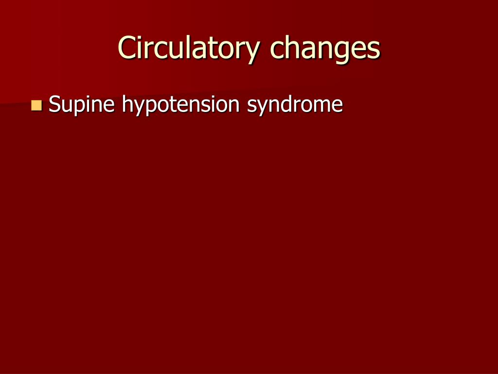 Circulatory changes