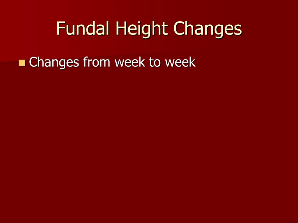 Fundal Height Changes