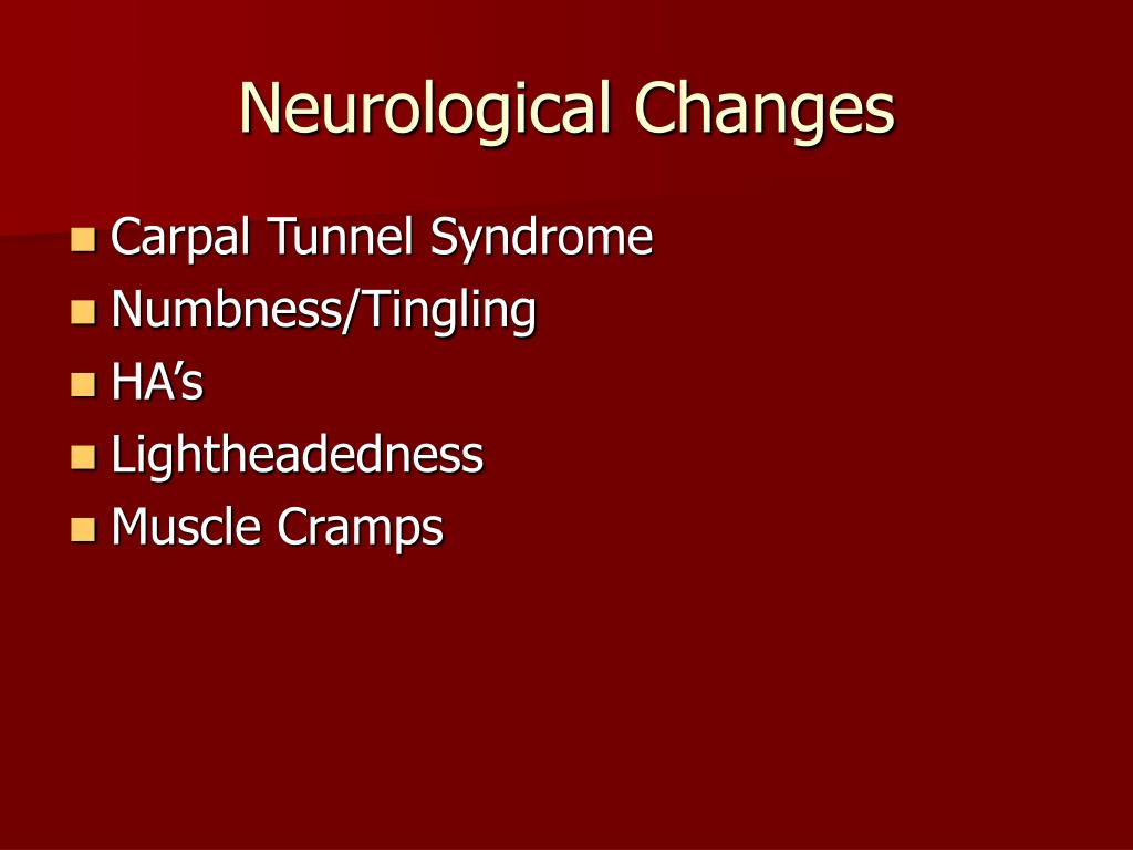 Neurological Changes