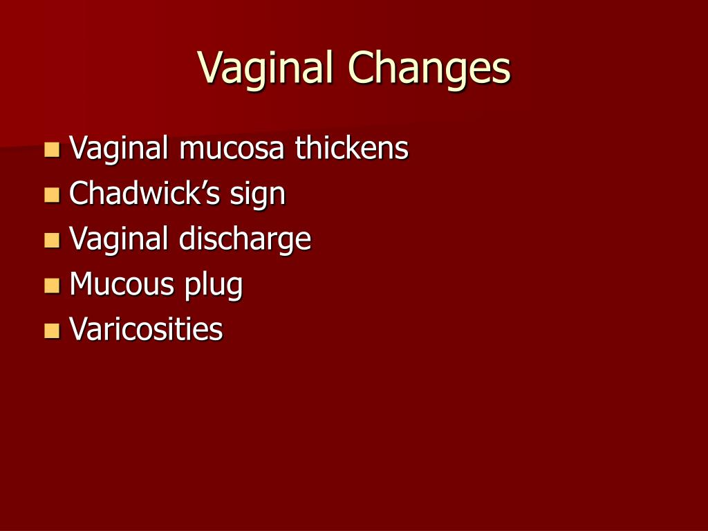 Vaginal Changes
