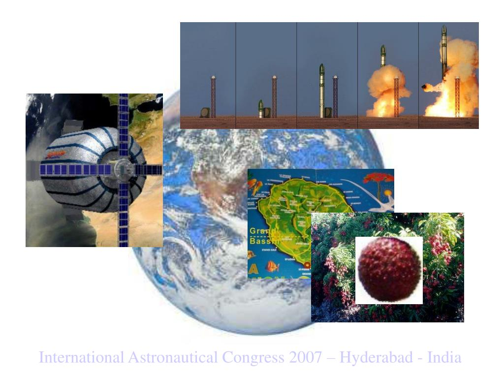 International Astronautical Congress 2007 – Hyderabad - India