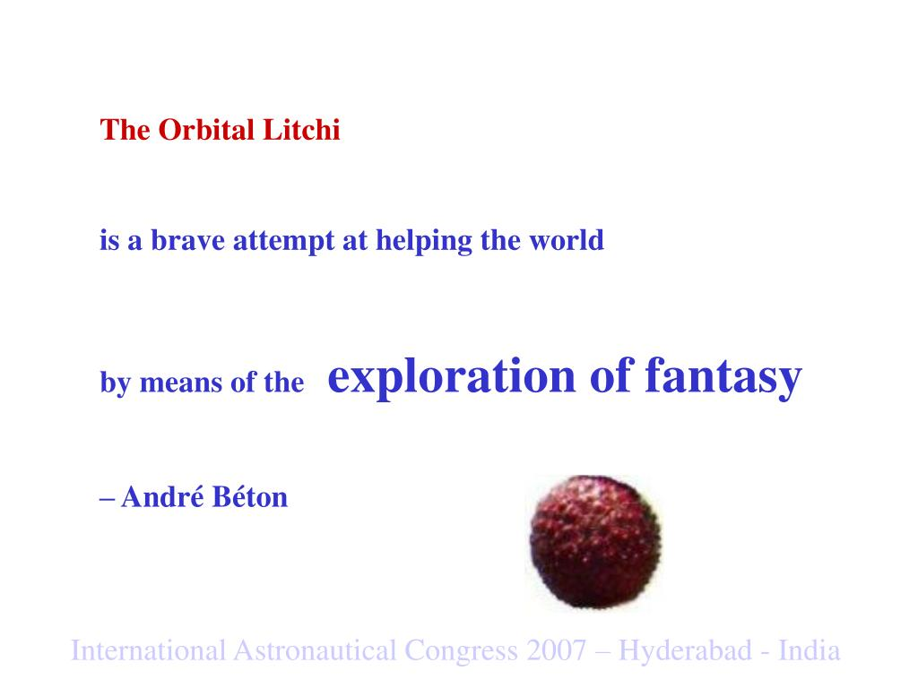 The Orbital Litchi