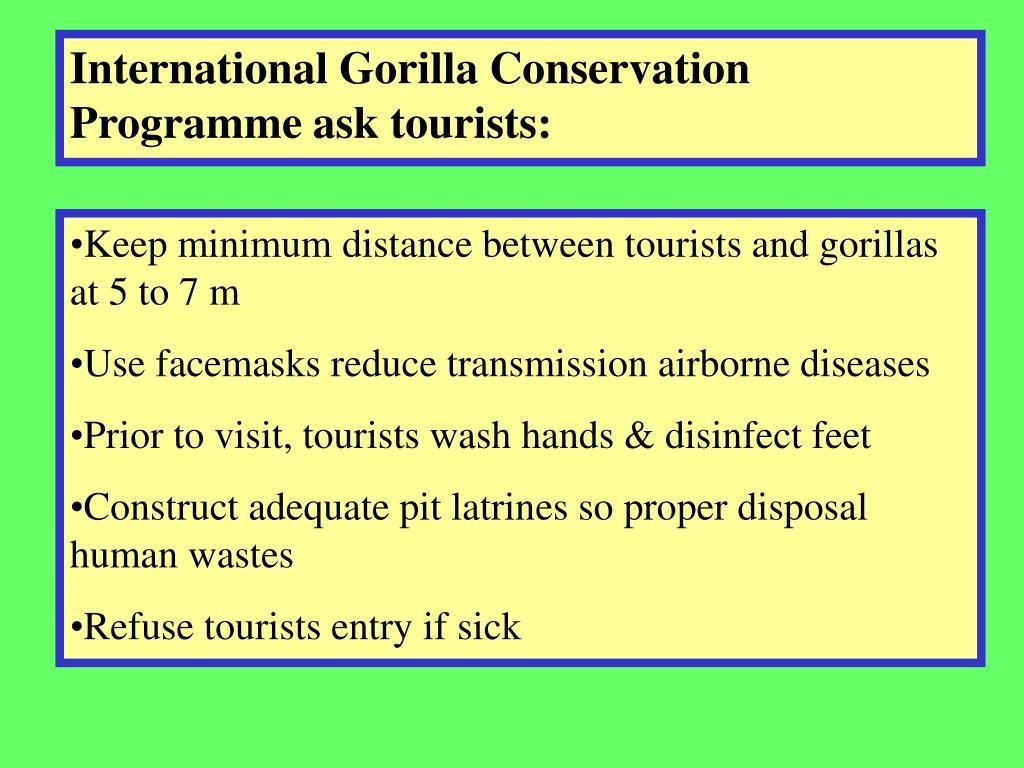 International Gorilla Conservation Programme ask tourists: