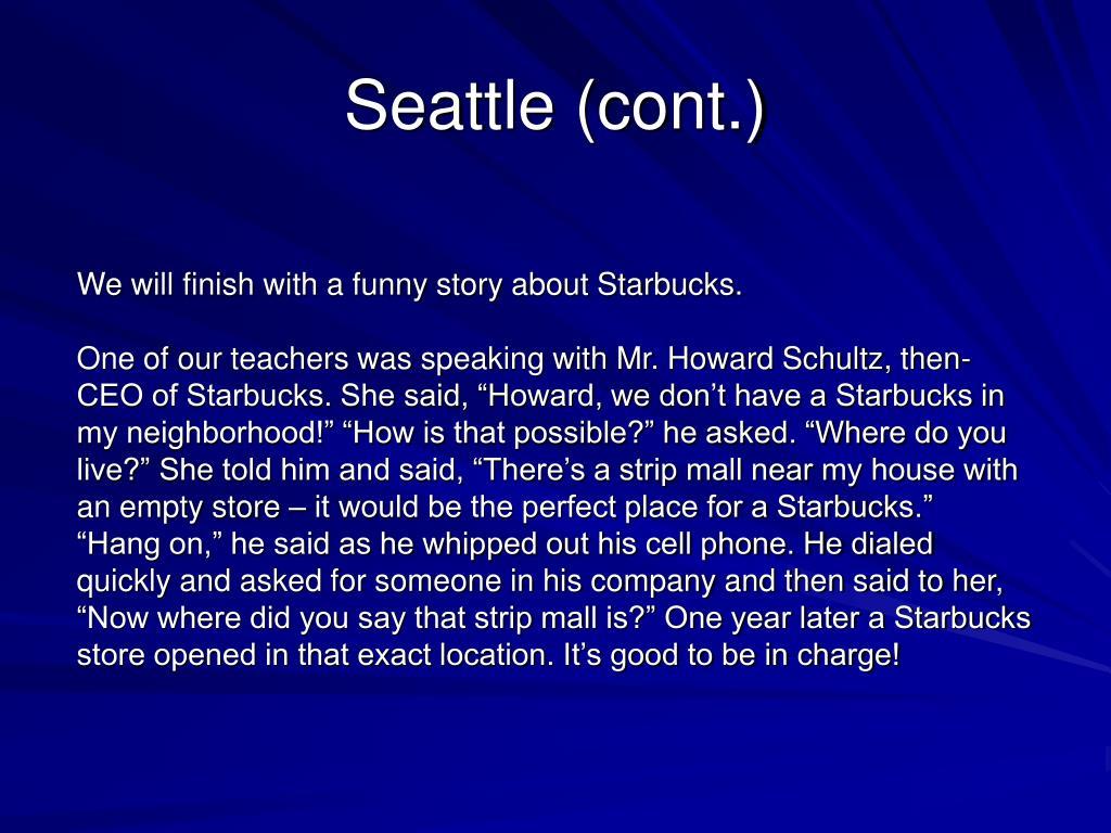 Seattle (cont.)