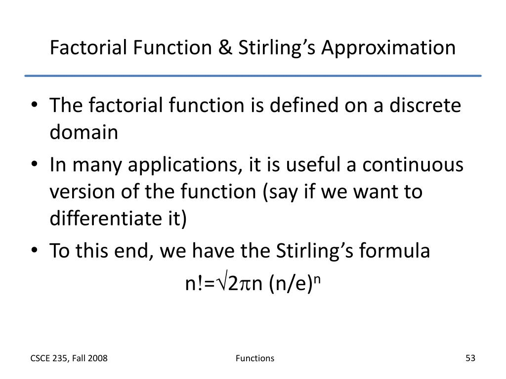 Factorial Function & Stirling's Approximation