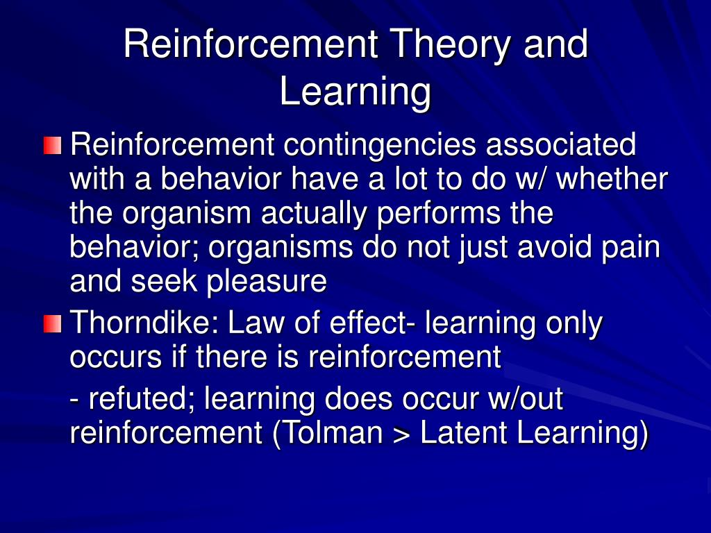 Reinforcement Theory and Learning