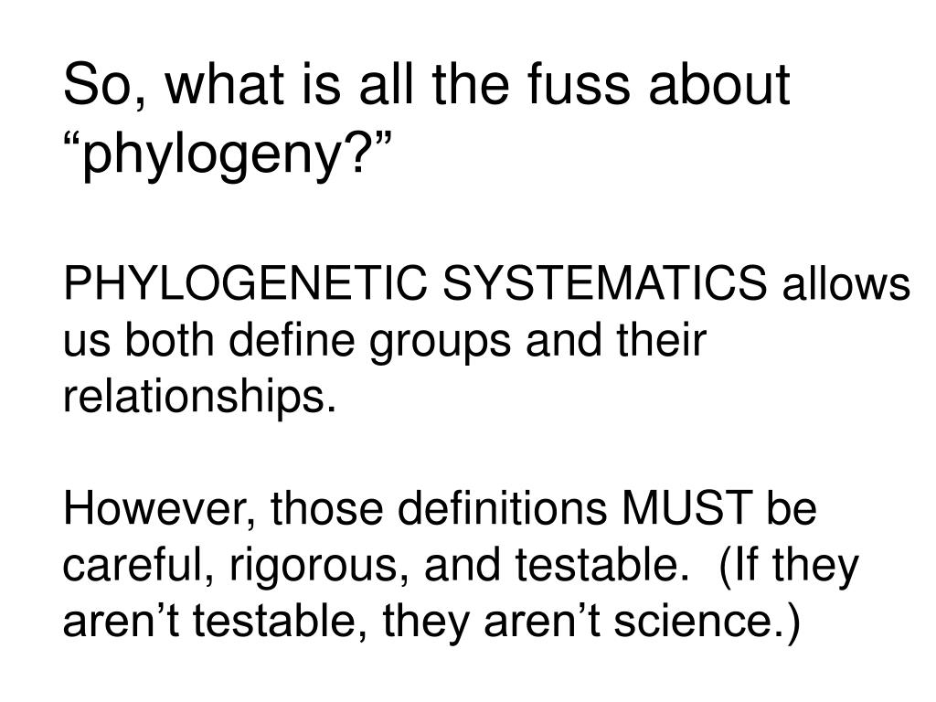 """So, what is all the fuss about """"phylogeny?"""""""