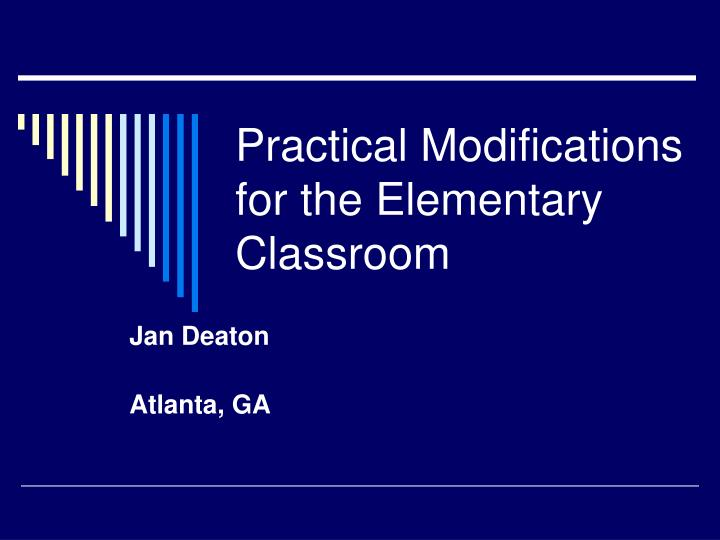 Practical modifications for the elementary classroom