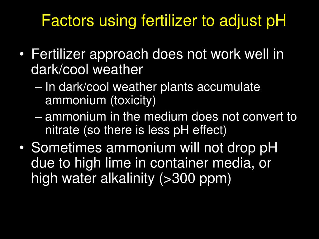 Factors using fertilizer to adjust pH