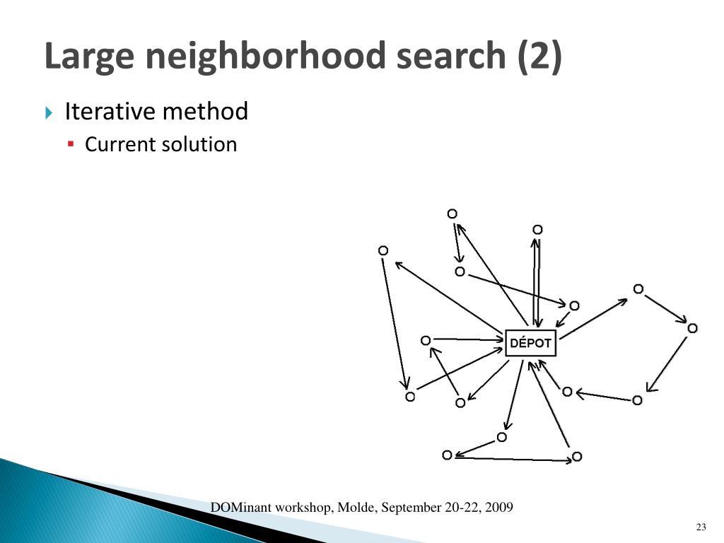 Large neighborhood search (2)