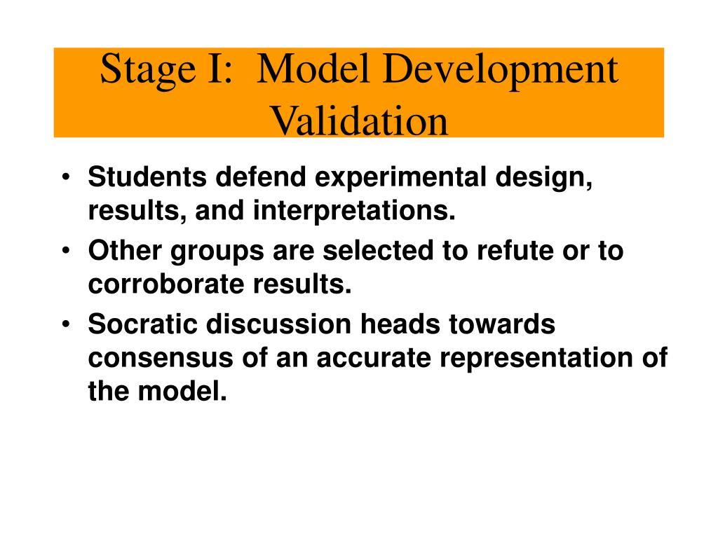 Stage I:  Model Development