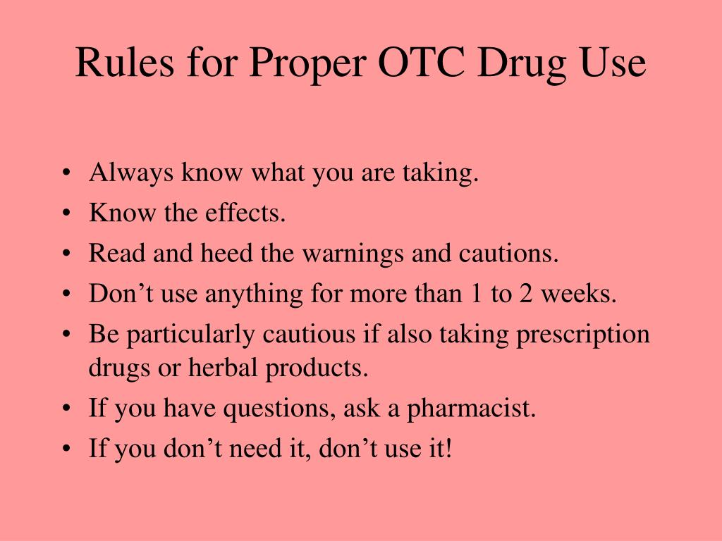 Rules for Proper OTC Drug Use