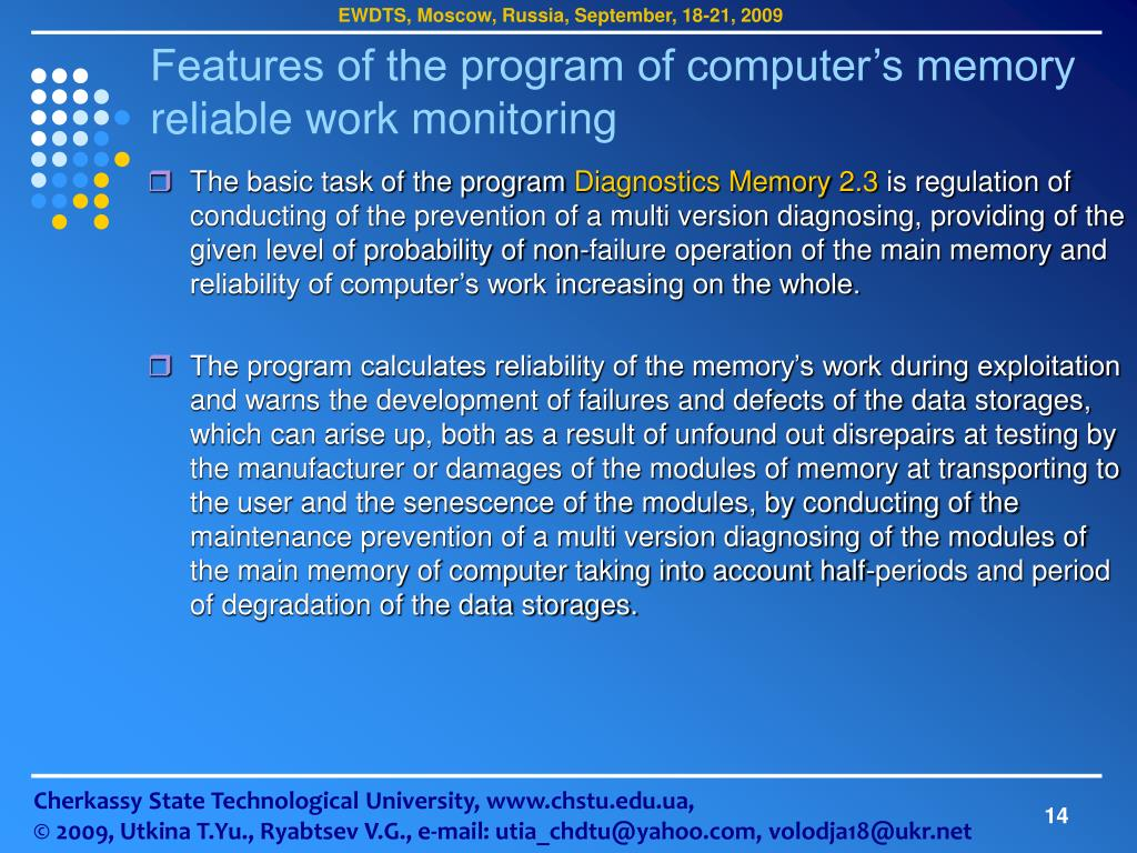 Features of the program of computer's memory reliable work monitoring