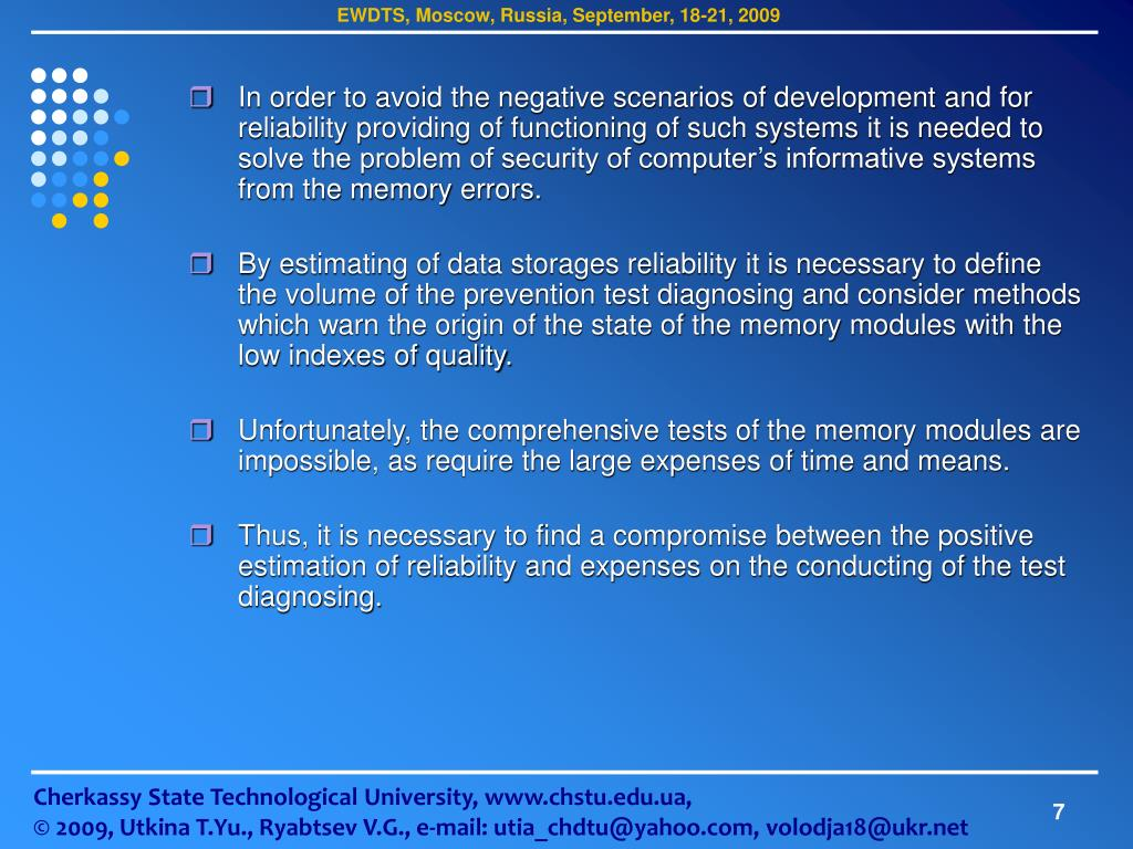 In order to avoid the negative scenarios of development and for reliability providing of functioning of such systems it is needed to solve the problem of security of computer's informative systems from the memory errors.