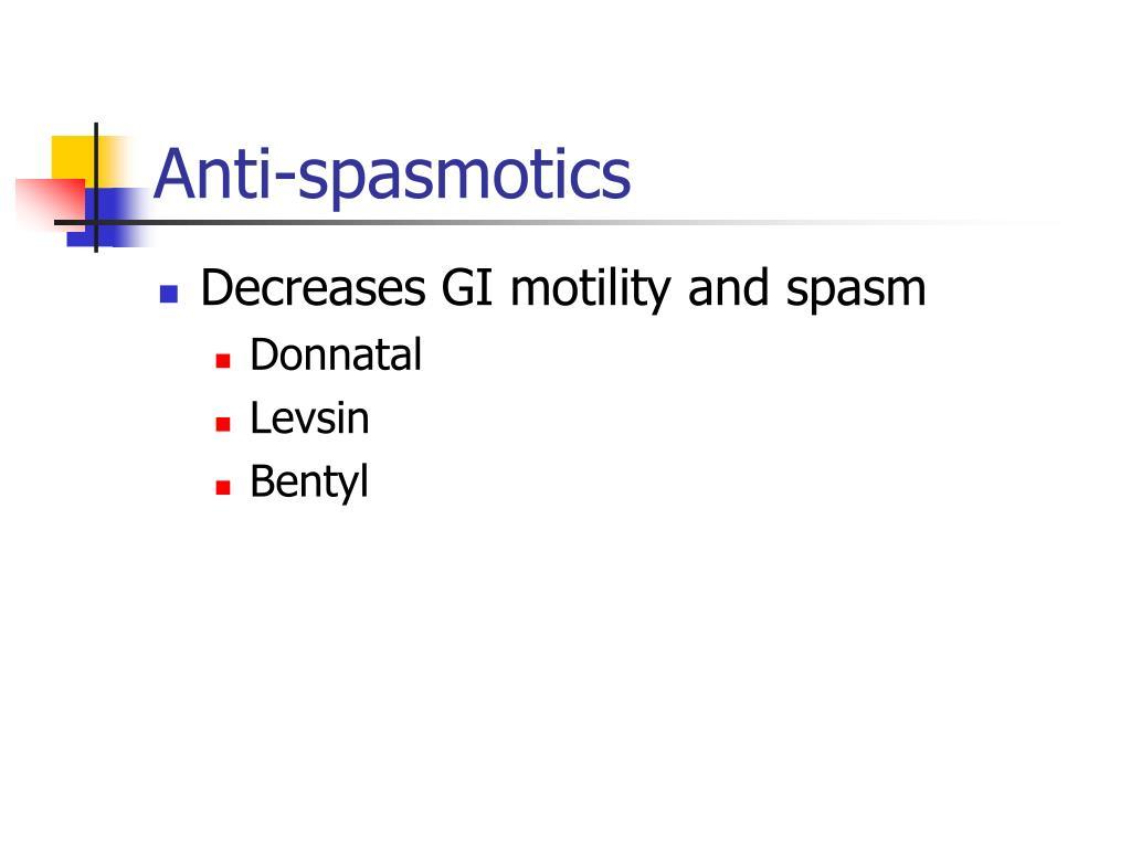 Anti-spasmotics