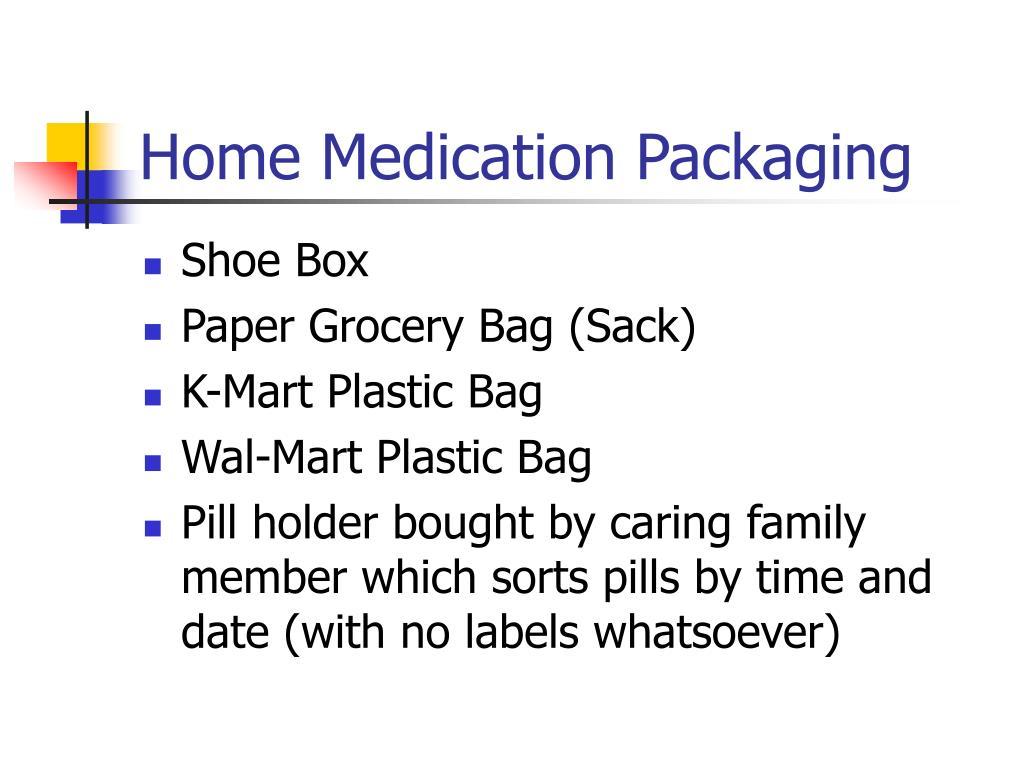 Home Medication Packaging