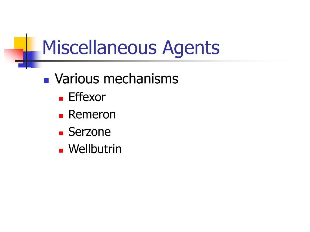 Miscellaneous Agents