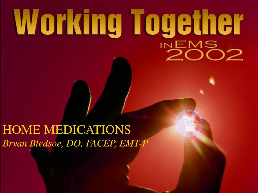 HOME MEDICATIONS