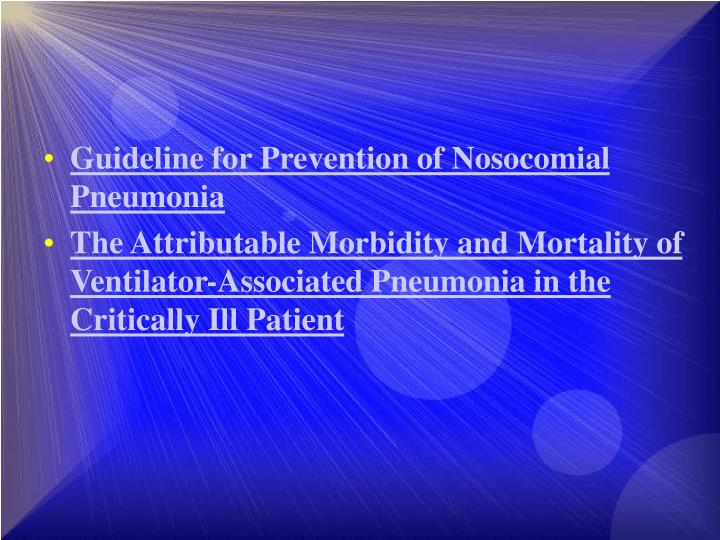 Guideline for Prevention of Nosocomial Pneumonia