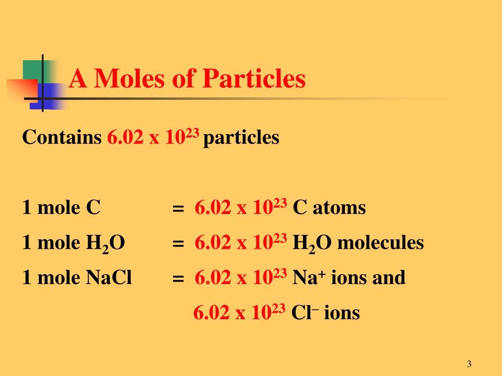 A Moles of Particles