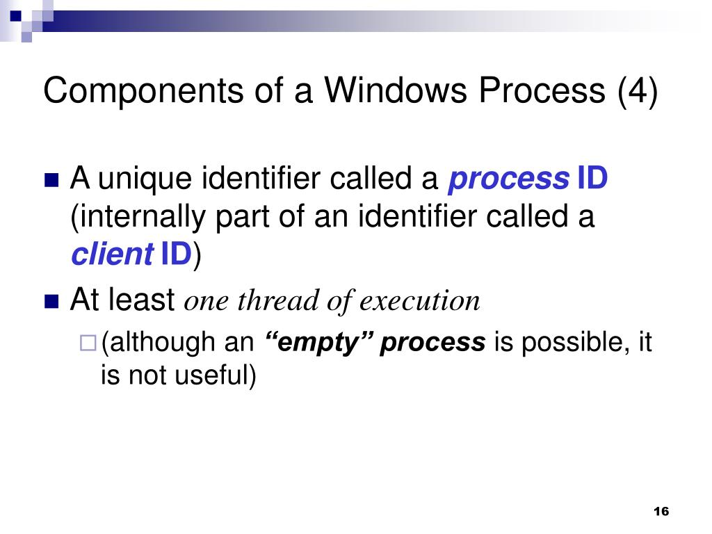 Components of a Windows Process (4)