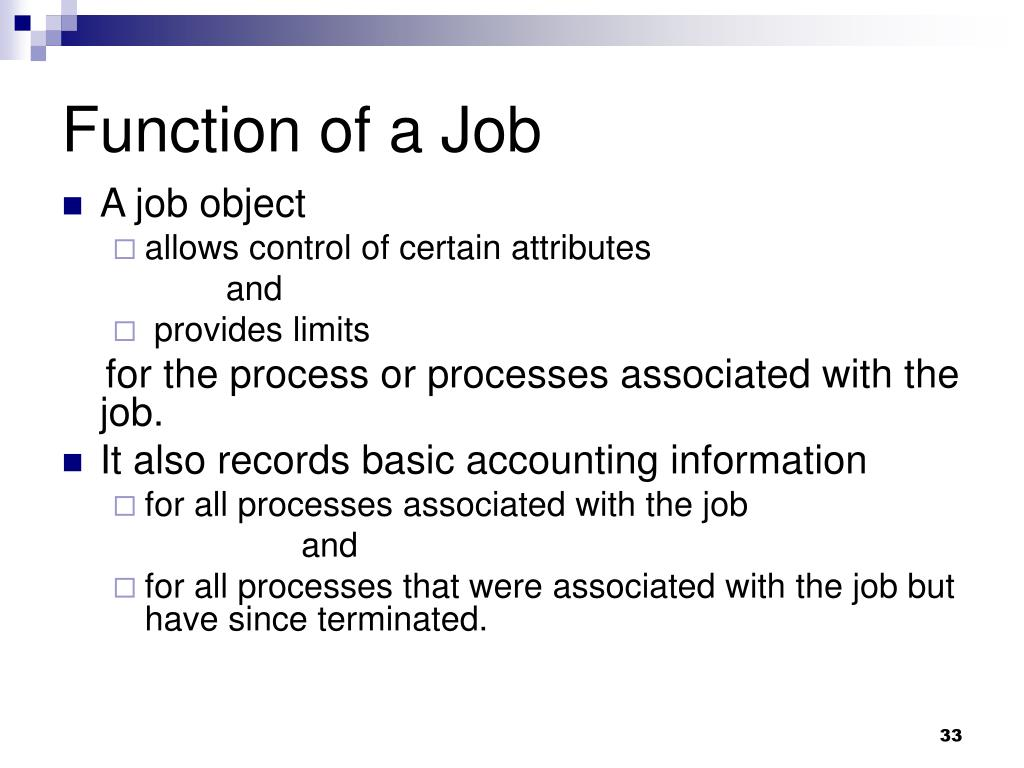 Function of a Job