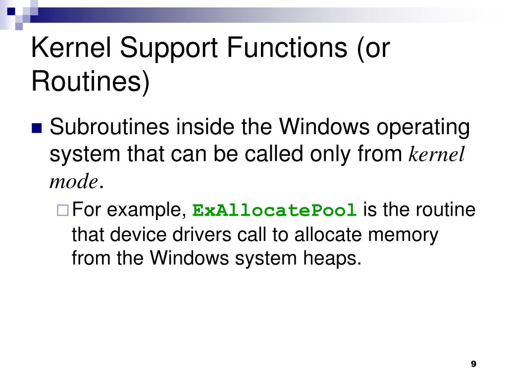 Kernel Support Functions (or Routines)