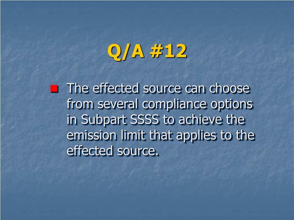 Q/A #12