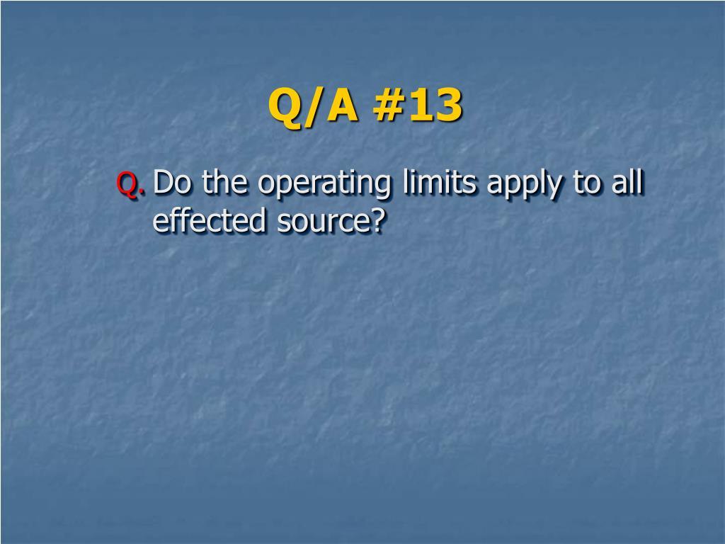 Q/A #13