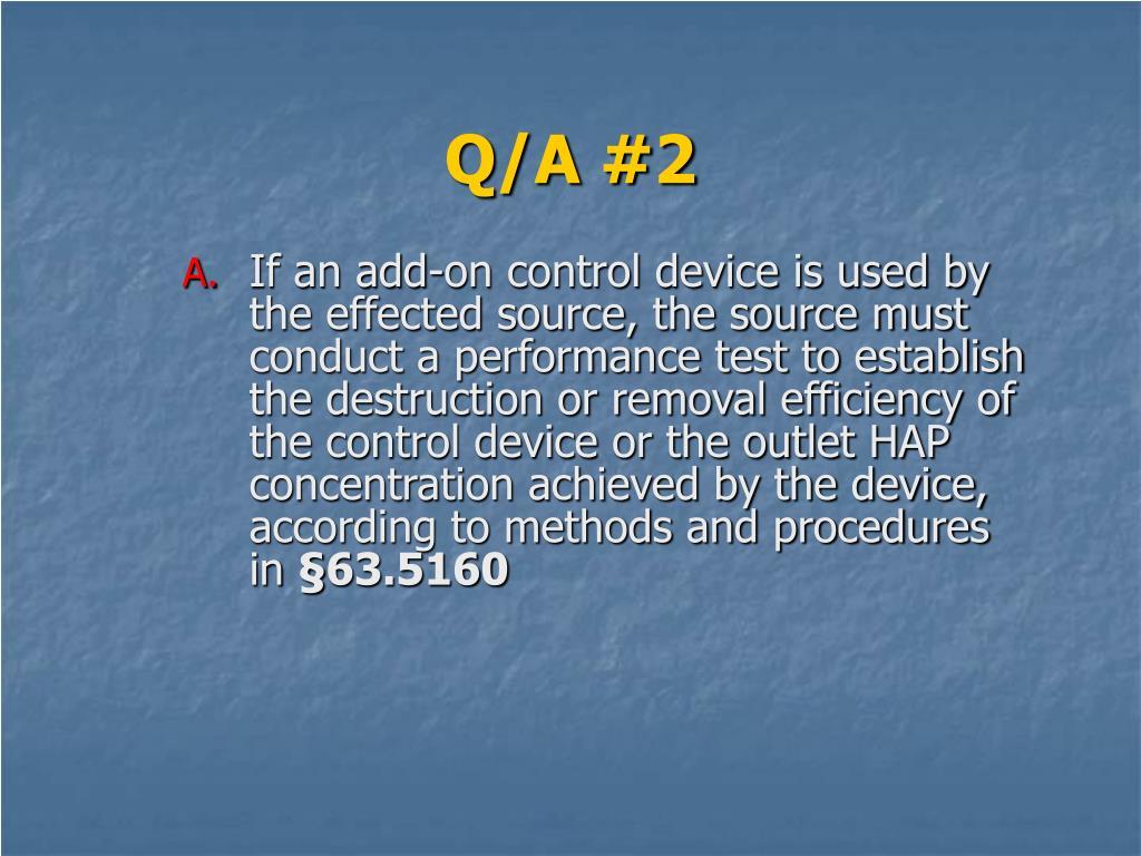Q/A #2